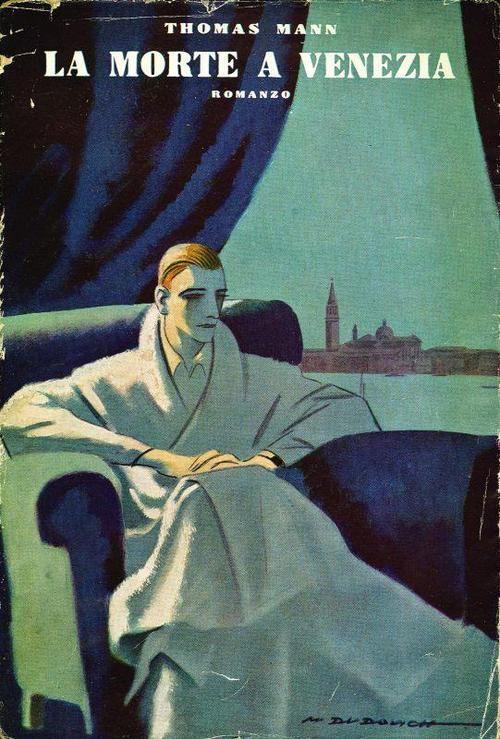 Marcello Dudovich, cover illustration for the first Italian edition of Thomas Mann's Death in Venice[La morte a Venezia], 1930    www.alai.it
