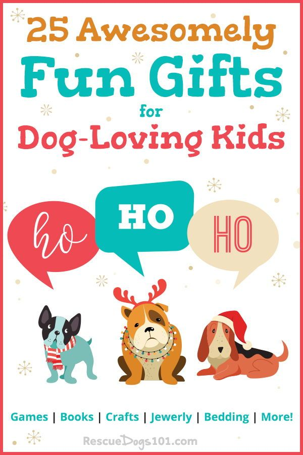 36 Unique Gifts For Dog Loving Kids Updated 2018 Gifts Dogs