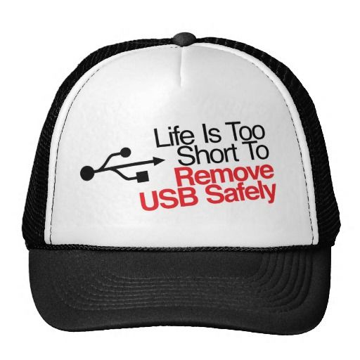 Het leven is te Kort om USB veilig te verwijderen Trucker Petten