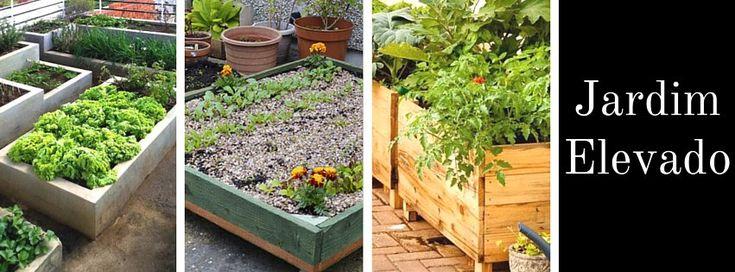 Hortas elevadas, uma ótima opção para quem tem pouco espaço.