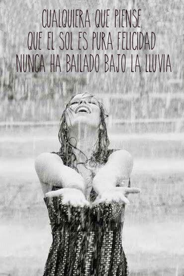 Verdad verdadera. ¡Feliz día lluvioso!