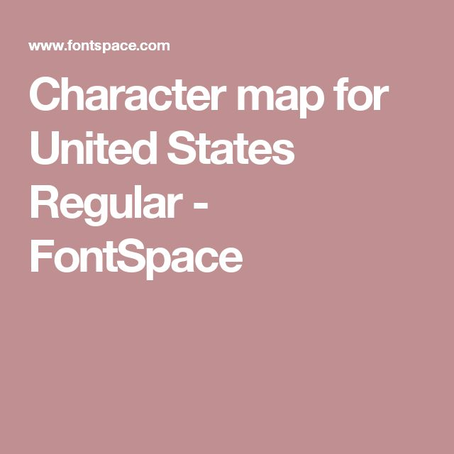 Character map for United States Regular - FontSpace