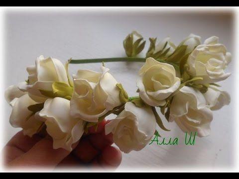 """МК Цветы из фоамирана. """"Ободок с бутонными розами из фоамирана"""". - YouTube"""