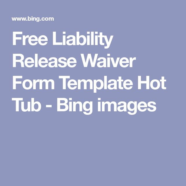 Free Liability Release Waiver Form Template Hot Tub - Bing images