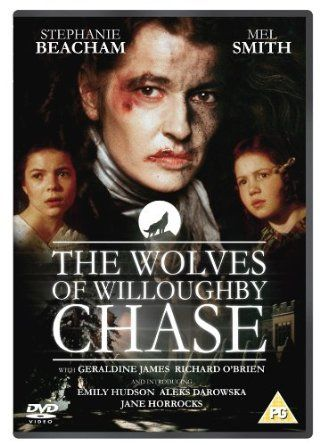 The Wolves of Willoughby Chase (1988) Stephanie Powers, Mel Smith, Jane Horrocks. Seen in 2008