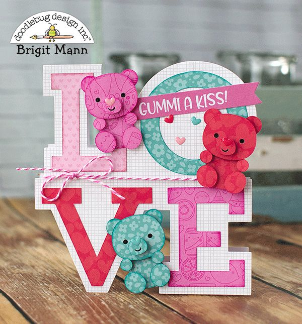 "Brigit's Scraps ""Where Scraps Become Treasures"": Gummi Bear Gift Set - Doodlebug Design Team Project"