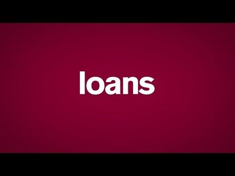 Let's talk about loans
