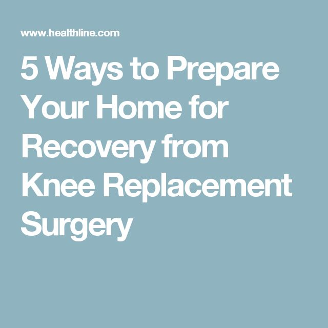 5 Ways to Prepare Your Home for Recovery from Knee Replacement Surgery
