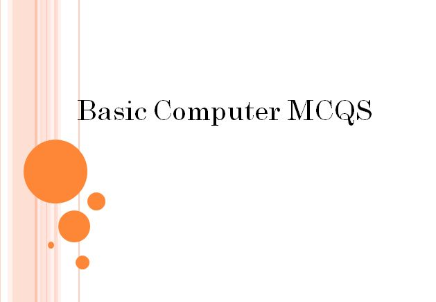 Basic Computer MCQS  Basic Computer MCQS  1. Abacus was the first A) electronic computer B) mechanical computer C) electronic calculator D) mechanical calculator 2. If in a computer 16 bits are used to specify address in a RAM the number of addresses will be A) 216 B) 65536 C) 64K D) Any of the above 3. Instructions and memory address are represented by A) Character code B) Binary codes C) Binary word D) Parity bit 4. The terminal device that functions as a cash register computer terminal…