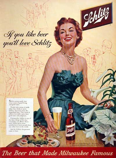 """1954 Schlitz Beer original vintage advertisement. """"If you like beer, you'll love Schlitz. The beer that made Milwaukee famous."""""""