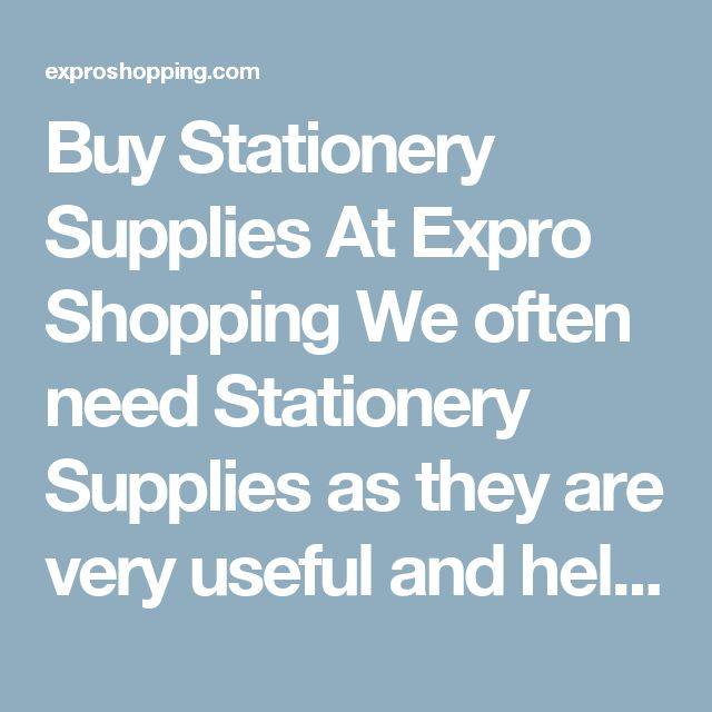 Buy Stationery Supplies At Expro Shopping  We often need Stationery Supplies as they are very useful and helpful today. Expro Shopping brings to you a diverse collection of Stationery Supplies at one place at best price.    Shop Online for All Types of Stationery Supplies  You will come across best price Stationery Supplies. Best deals of all types Stationery Supplies with cash on delivery and fast shipment options.    Keywords for best search – Stationery Supplies  The ideal keywords to…