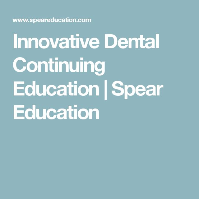 Innovative Dental Continuing Education | Spear Education
