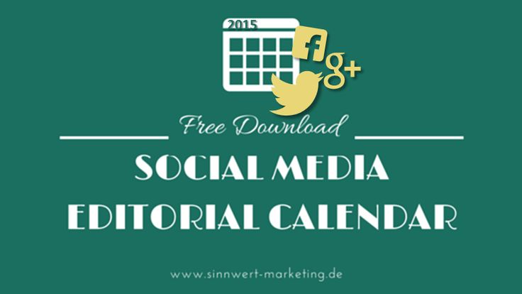 Social Media: Take a page from magazine editors and utilize an editorial calendar. Download our free Sample Social Media Editorial Calendar 2015!