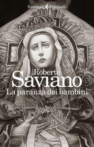 Foto Cover di La paranza dei bambini, Libro di Roberto Saviano, edito da Feltrinelli