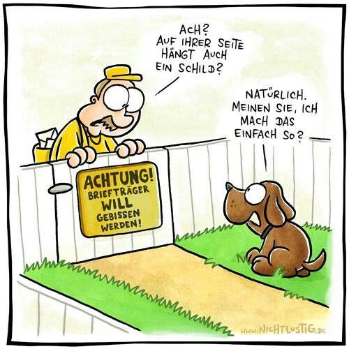 ...Achtung Briefträger. ..