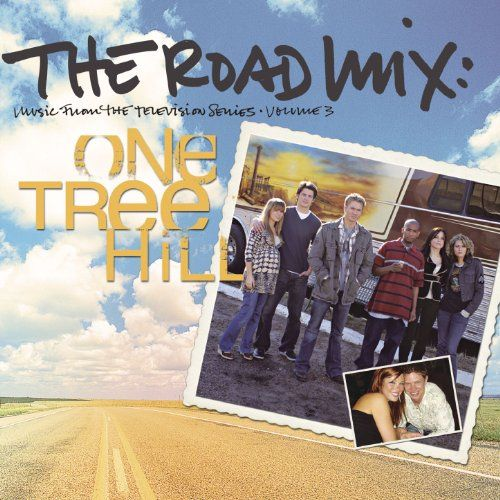 The Road Mix: Music from the Television Series One Tree Hill, Vol. 3 Maverick http://www.amazon.com/dp/B000NO1XM2/ref=cm_sw_r_pi_dp_4cTsvb1YC1D2K