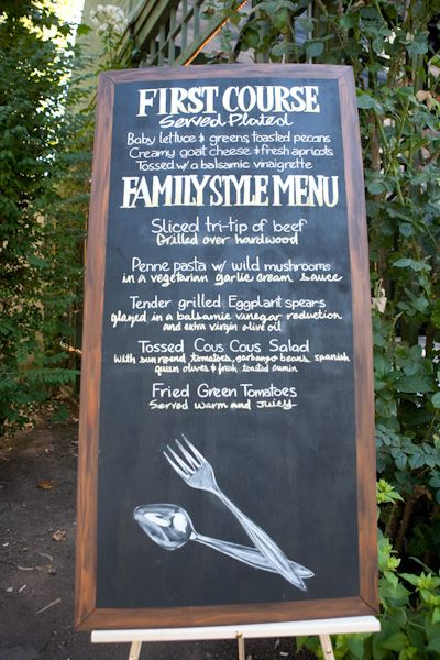 Family Style Chalkboard Menu    Real Sonoma Wedding - Natalie & Steve - The Bride's Cafe