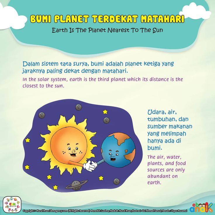 BUMI PLANET TERDEKAT MATAHARIEarth Is The Planet Nearest To The Sun Dalam sistem tata surya, bumi adalah planet ketiga yang jaraknya paling dekat dengan matahari. In the solar system, earth is the third planet which its distance is the closest to the sun. Udara, air, tumbuhan, dan sumber makanan yang melimpah hanya ada di bumi.The …