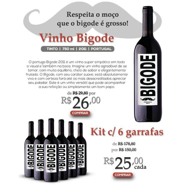 Respeita o moço que o bigode é grosso! http://www.baccos.com.br/vinho-bigode-2011-tinto-portugal-750-ml-3391.aspx/p