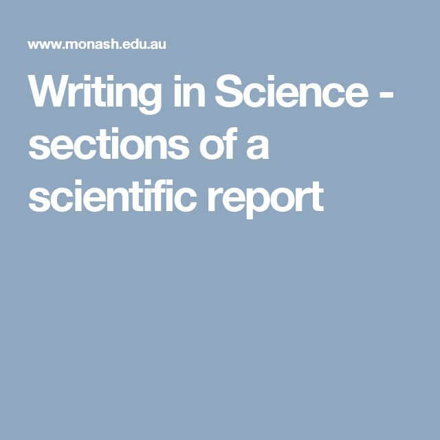 Writing in Science  - sections of a scientific report