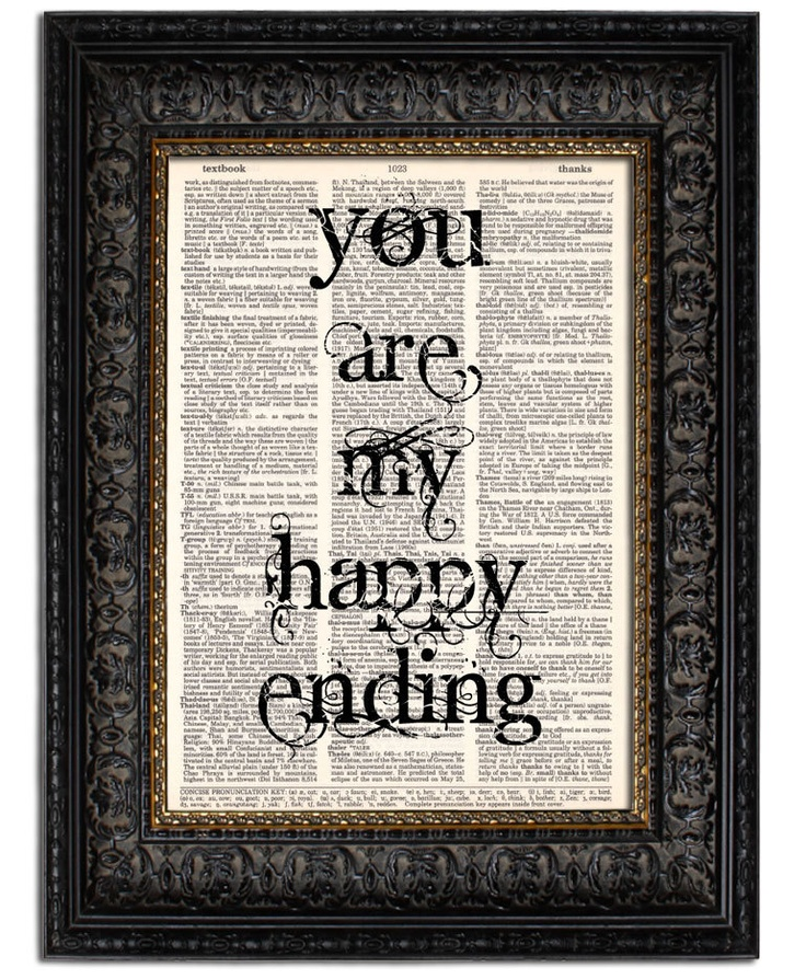 Wedding Sign Quote Print YOUR Are My HAPPY ENDING by Vintagraphy    https://www.etsy.com/listing/100067333/wedding-sign-quote-print-your-are-my#