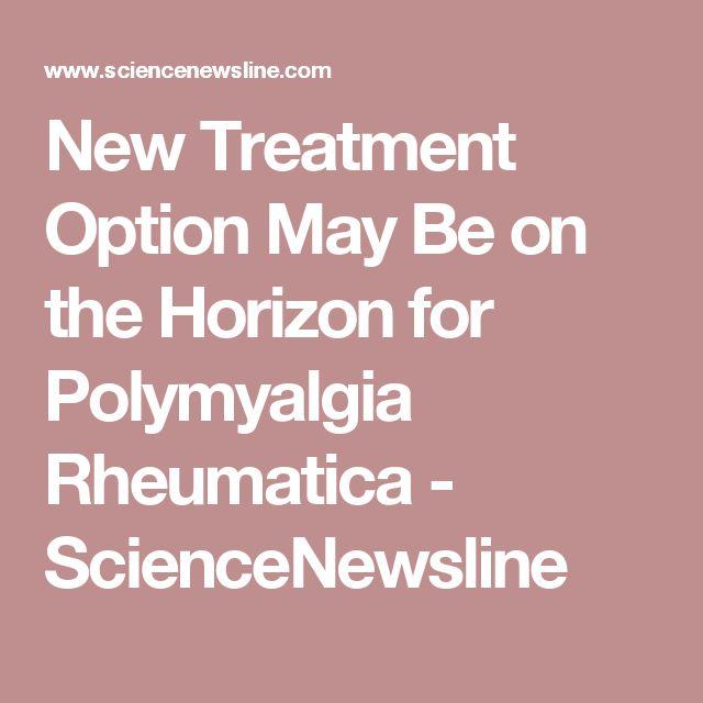 New Treatment Option May Be on the Horizon for Polymyalgia Rheumatica - ScienceNewsline