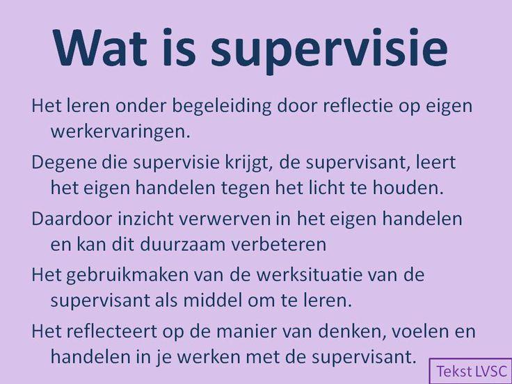definitie van supervisie volgens Landelijke vereniging voor supervisie en coaching (LVSC)