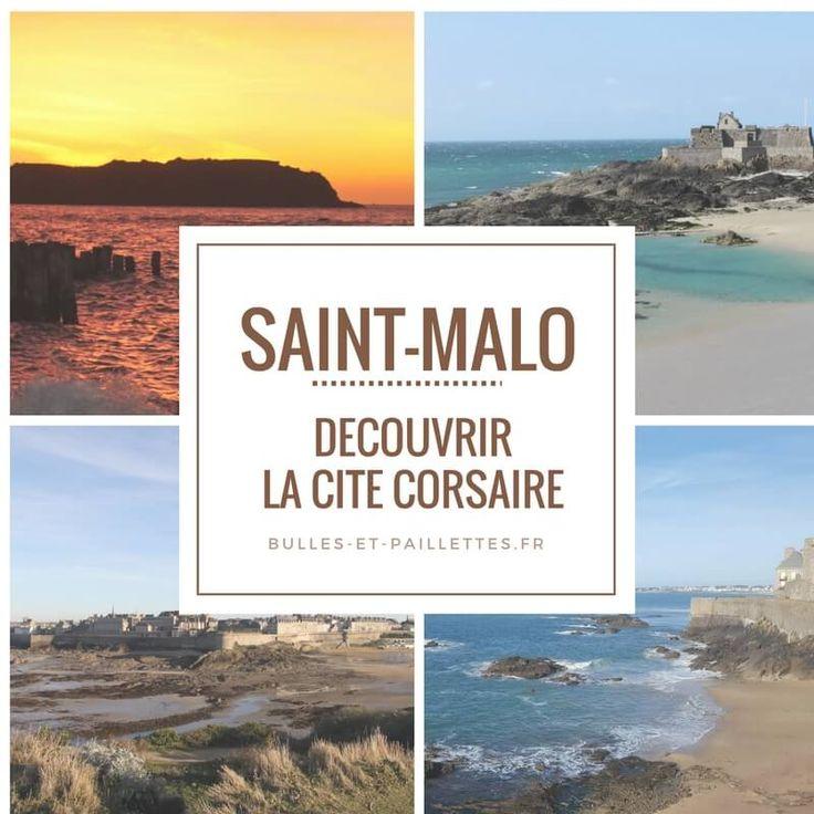 Saint-Malo, une ville bretonne plein de mystères tellement agréable à découvrir :-)