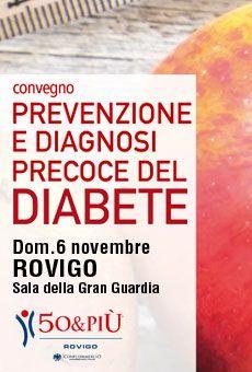 Prevenzione e diagnosi precoce del diabete - Convegno pubblico. Tutti i tuoi eventi su ViaVaiNet, il portale degli eventi più consultato per il tempo libero nella provincia di Rovigo e nella Bassa Padovana