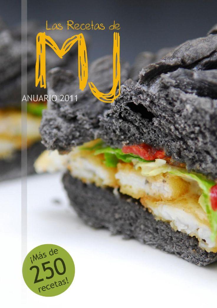 """Las Recetas de MJ: Anuario 2011 Todas la recetas publicadas en el blog """"Las Recetas de MJ"""" durante el 2011. Más de 250 recetas de todo tipo: ensaladas, tapas, carnes, pescados, verduras, salsas, postres, tartas..."""