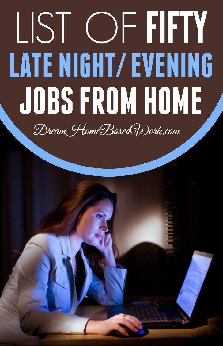 List of 50 companies offering late night or evening jobs from home - Dream Home Based Work