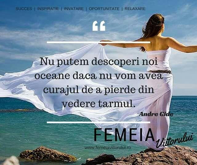 Inspiratia zilei de la www.femeiaviitorului.ro #femeiaviitorului.ro