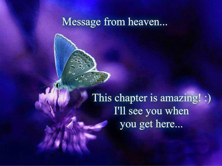 message from heaven this chapter is amazing see you when you get here my dad in memory. Black Bedroom Furniture Sets. Home Design Ideas