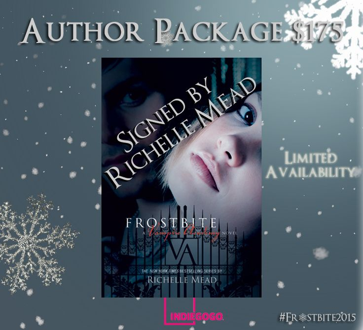 A BIG THANK YOU to Richelle Mead for creating these new perks for our Frostbite campaign! #AllHail FROSTBITE: A VAMPIRE ACADEMY FILM | Indiegogo