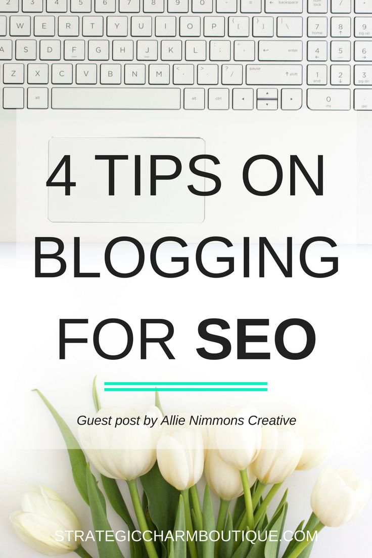 4 Tips on Blogging for SEO — Strategic Charm