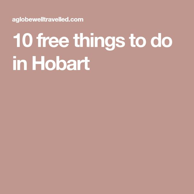 10 free things to do in Hobart