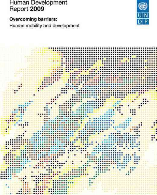Human Development Report 2009: Overcoming Barriers: Human Mobility and Development
