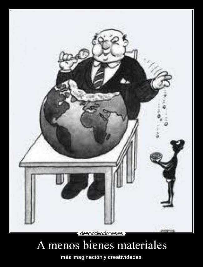 greed | Carteles y Desmotivaciones de riquezaypobreza desigualdad rubing