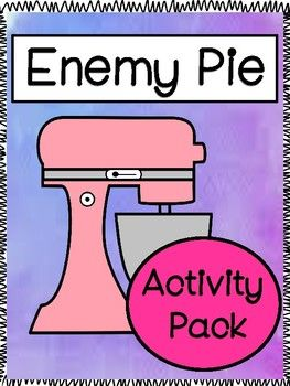 This Enemy Pie Activity Pack includes:Comprehension Questions PrintablesWhat Would You Do? Questions PrintablesStory MapQuestions about Friendship: Written responsesText To Self Connection Graphic OrganizerRecipe For Friendship Acitvity