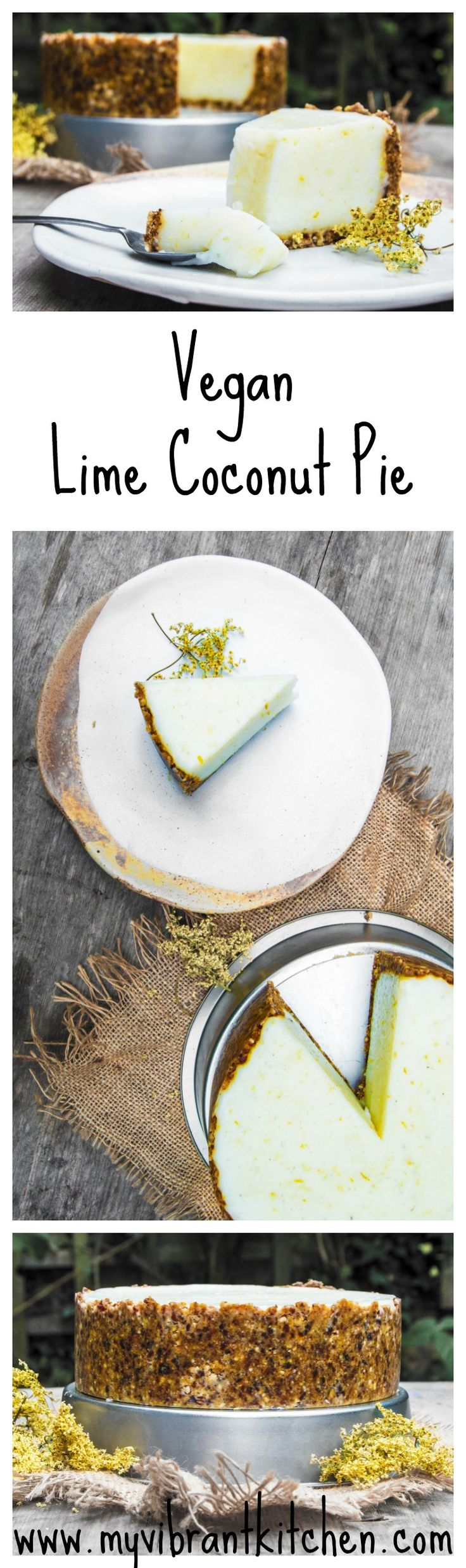 My Vibrant Kitchen | Vegan Lime Coconut Pie | http://myvibrantkitchen.com