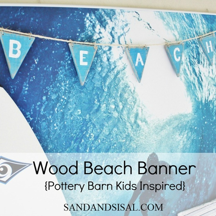 Pottery Barn Kids knock off wood beach banner: Beaches, Pottery Barn Kids, Craft Ideas, Woods, Diy, Banners, Pallet Wood