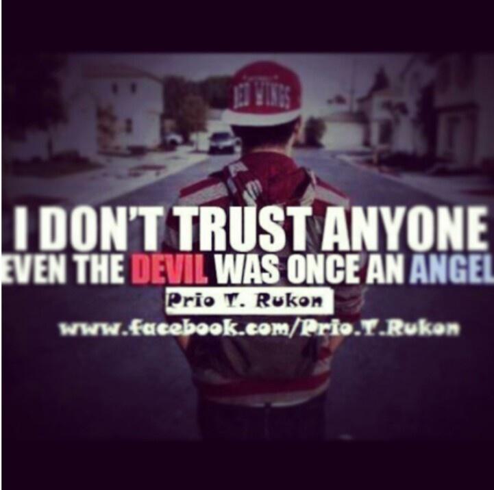 Trust No One Quotes. QuotesGram