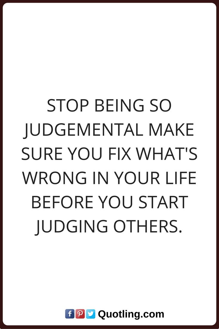 Judging Others Images And Sayings
