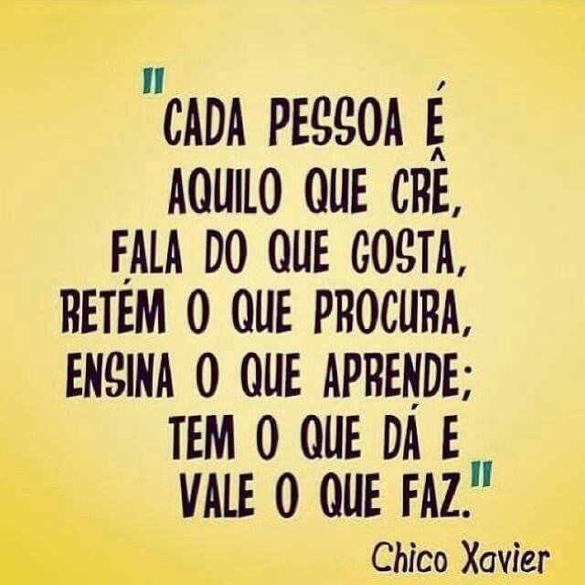 Cada pessoa... - Chico Xavier