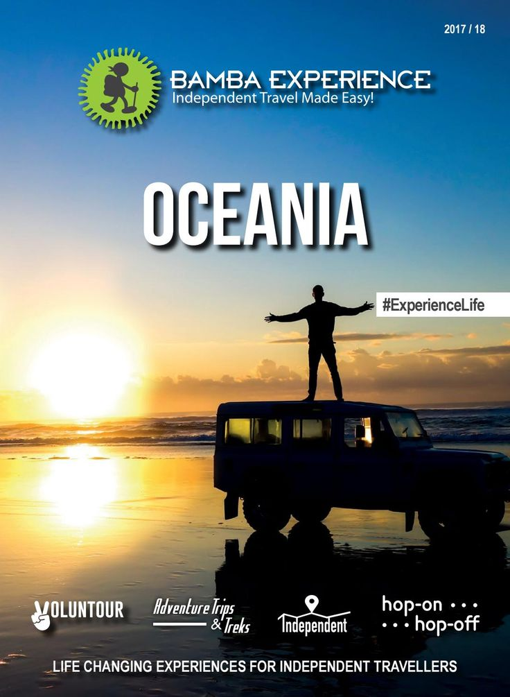 Bamba Experience Oceania Brochure 2017. Mountains, deserts, coral reefs, and aboriginal cultures are all on offer in Oceania! #Brochure #BambaExperience #ExperienceLife  #Travel #IndependentTravel #HopOnHopOff #Oceania
