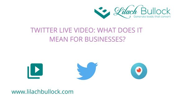 Twitter Live Video: what does it mean for businesses?