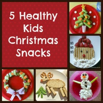 5 Healthy Kids Christmas snacks!