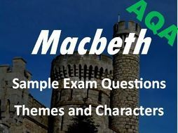 This is a superb resource containing TWENTY-FOUR sample exam questions for revising 'Macbeth'.<br /> <br /> These questions have been carefully designed to reflect the exact format and demands of the new AQA GCSE English Literature exam paper.<br /> <br /...
