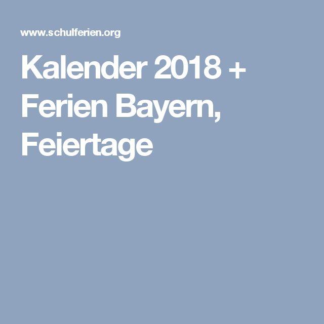 Kalender 2018 + Ferien Bayern, Feiertage
