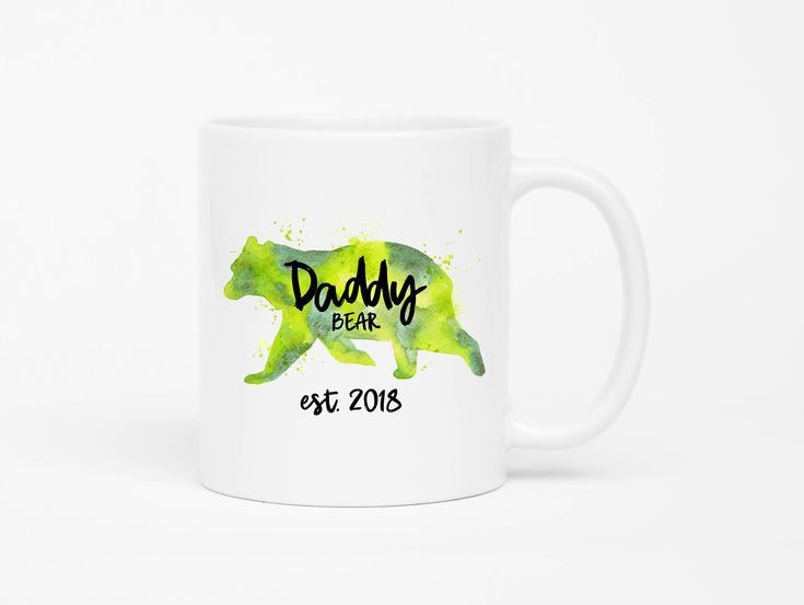 Daddy Bear Mug,New Dad Mug,Daddy To Be,New Dad Gift,Funny Gift For New Dad,Baby Shower Gift For Dads,Pregnancy Reveal,Daddy Est 2018 by mhuglife on Etsy